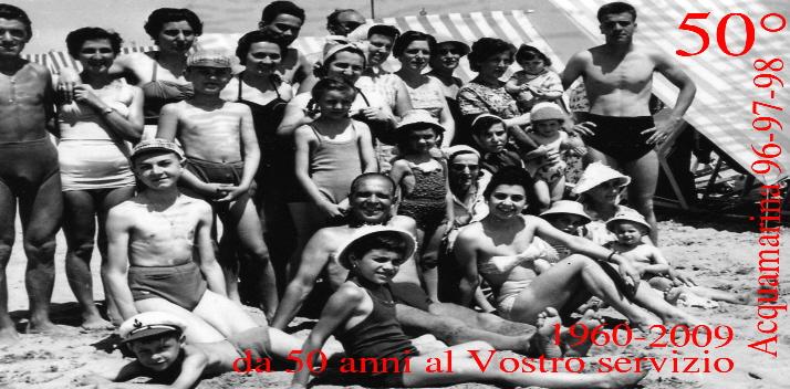 50 ANNI DI STORIA - Stabilimento balneare Acquamarina - Bagni 96 97 98 - Rimini